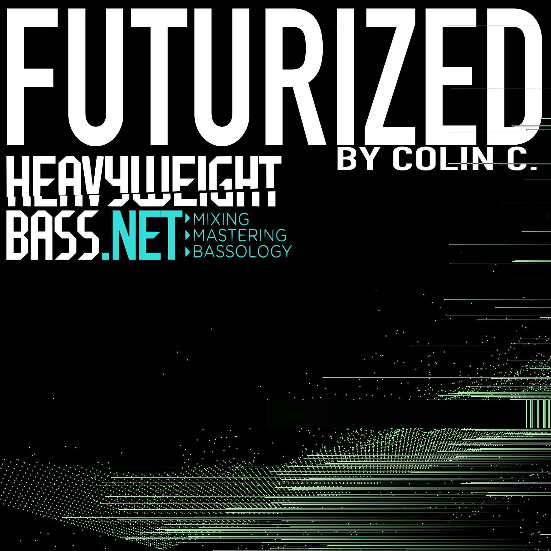 Futurized by Colin C