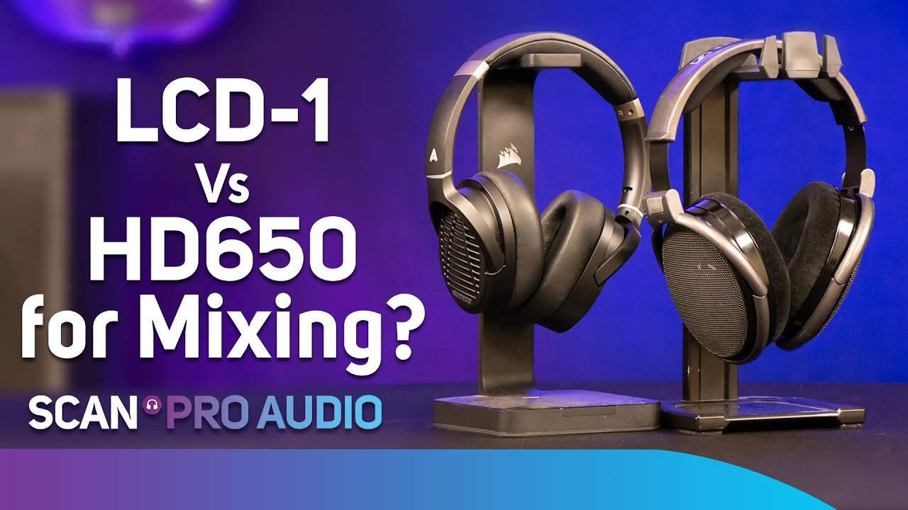 Audeze LCD-1 or Sennheiser HD650 – What's Better for Mixing & Mastering?